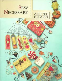 Art to Heart - Sew Necessary - Claudia Barbara - Álbuns da web do Picasa...sewing accessories to make!