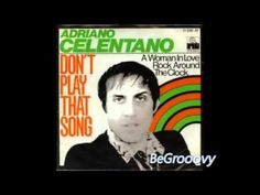 Adriano Celentano - Dont Play That Song