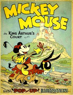 Mickey Mouse in King Arthurs Court Pop-Up Book: Blue Ribbon Books (USA), 1934