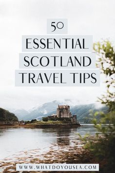 You need some tips for traveling to Scotland? These are 50 of the BEST Scotland travel tips that will lead you to having the most epic adventures in this 'Lord of the Ring's-esque country! Here you'll find trip planning tips, on the road tips, clothing tips, tips for visiting Edinburgh, and more! #scotlandtraveltips #travelscotland #scotland