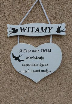 "Zawieszka   ""WITAMY"" w Eski floreski na DaWanda.com Wood Crafts, Diy And Crafts, Little Black Books, Never Give Up, Motto, Sentences, Decoupage, Life Hacks, Kids Room"