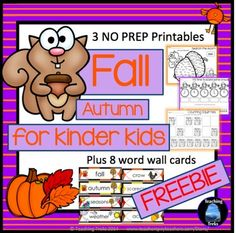FREE Fall and Autumn Fun! Fall for Kinder Kids FREEBIE has 3 fun Language and Math Fall themed NO PREP printables and 8 illustrated Fall Word Wall cards.