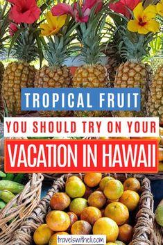Hawaii Vacation Tips, Hawaii Travel, Variety Of Fruits, Hawaiian Islands, Travel Information, New Recipes, Pineapple, Food And Drink, Tropical