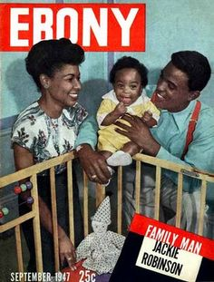 Jackie and Rachel Robinson on the cover of Ebony magazine with their baby 1947 Jet Magazine, Black Magazine, Black History Facts, Black History Month, Robinson Family, Jackie Robinson, Ebony Magazine Cover, Magazine Covers, Vintage Black Glamour