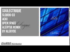Acki - Open Space [Aleryde remix] SLQ006
