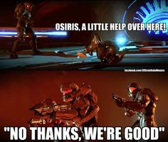 We're good - Halo