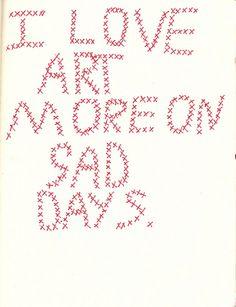 I love art more on sad days