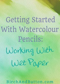 It seems like there's a lot of interest in drawing and painting with watercolor pencils. What happens when you work with wet paper rather than applying the pencil to dry paper and then brushing water over it. Click through to read more. Watercolor Pencils Techniques, Watercolor Pencil Art, Watercolor Tips, Watercolour Tutorials, Drawing Techniques, Colouring Techniques, Watercolor Cactus, Watercolour Paintings, Watercolor Leaves