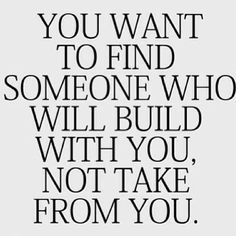 I can't wait to build our life together...We've laid the foundation...