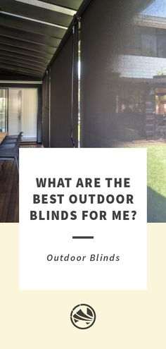 What Are the Best Outdoor Blinds For Your Home? Outdoor Blinds, Be Perfect, Good Things, Home Decor, Decoration Home, Room Decor, Home Interior Design, Home Decoration, Outdoor Shutters