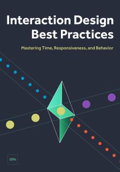 Interaction Design Best Practices- Mastering the Intangibles