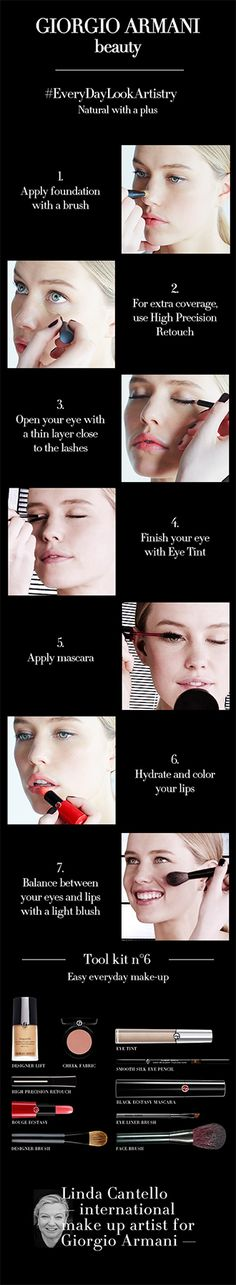 Armani Artistry Tutorial 6/15: Everyday Look. #EveryDayLookArtistryLearn how to easily create an everyday look on this tutorial by Linda Cantello, International make up artist for Giorgio Armani. Tutorial 6/15: Everyday Look
