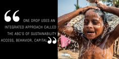 Clean water for everyone is what Catherine Bachand aspires to fulfil with the One Drop Foundation