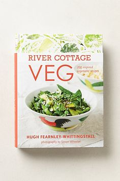 River Cottage Veg: a cook book from #anthropologie for those who want to focus on more veggies & less meat