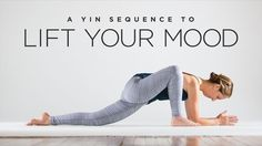 A Yin Yoga Sequence to Lift Your Mood | Yoga International