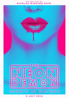 The Neon Demon (2016) by Mark Twine - Home of the Alternative Movie Poster -AMP-