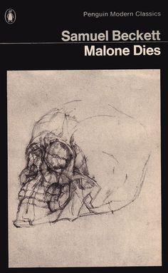Malone Dies by Samuel Beckett | LibraryThing