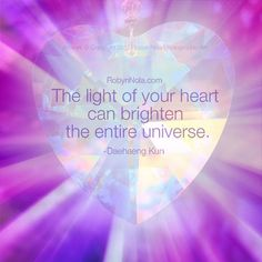 The light of your Heart can brighten the entire Universe ༺❁༻ Love And Light Quotes, Sending Love And Light, Healing Affirmations, Positive Affirmations, Awakening Quotes, Spiritual Awakening, Positive Vibes, Positive Quotes, Love Wisdom Quotes