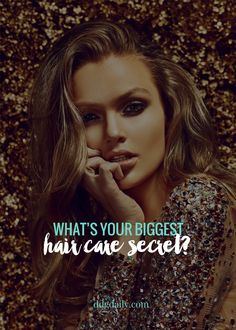 What's your biggest hair care secret?