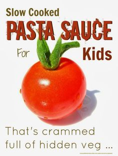 Pasta sauce is a brilliant way to cram hidden vegetables into kids who are fussy or picky eaters.