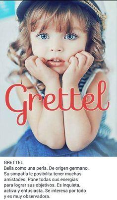 Nombres de niñas, significado del nombre Grettel