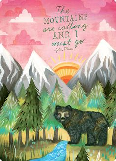 The mountains are calling and I must go - John Muir inspired birthday card at the Huntington Store. www.huntingtonstore.org