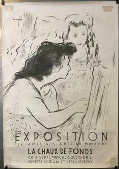 NEUCHÂTEL La Chaux de Fonds Exposition amis des Arts par DESSOUSLAVY en 1940 Vintage Posters, Switzerland, Movies, Movie Posters, Whitewash, Radiation Exposure, Posters, Amigos, Poster Vintage