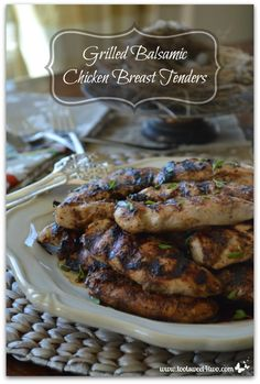 Grilled Balsamic Chicken Breast Tenders - so easy, only 2 ingredients.  Get the recipe at www.tootsweet4two.com.