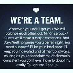 """We're a team."""