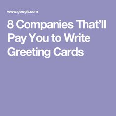 8 Companies That'll Pay You to Write Greeting Cards