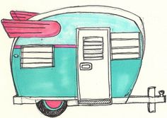 Turquoise Old School Camper Artwowyou Had Me At