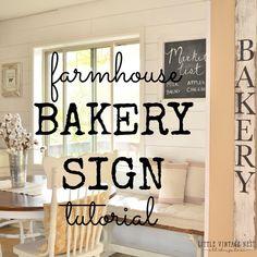 DIY Bakery Sign Tutorial--Farmhouse Style