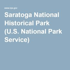 Saratoga National Historical Park (U.S. National Park Service)