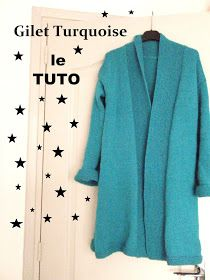 Enfin, ça y est, j'ai fini par déchiffrer les gribouillis de notes!       Voici donc le tuto du gilet Turquoise!  Il se tricote en trois pa...