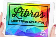 AYUDA PARA MAESTROS: 40 libros educativos gratuitos
