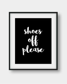 65% OFF Shoes Off Please Sign, Shoes Off Poster, Shoes Off Print, Please Remove Your Shoes Sign, Take Shoe Off Sign, Entry Sign, Home Decor by AenaonArtWork on Etsy https://www.etsy.com/listing/475263992/65-off-shoes-off-please-sign-shoes-off