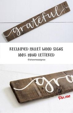 Grateful wood sign, reclaimed wood signs, living room sign, gifts under $30, farmhouse decor, farmhouse signs, calligraphy signs, pallet wood signs, reclaimed and recycled signs, rustic chic decor, housewarming gift