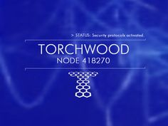 Torchwood Blue Node - TV Series Wallpaper ID 107144 - Desktop Nexus Entertainment