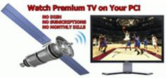 over 5,000 premium TV channels right on their PC or laptop? no extra hardware – no satellite, no TV card.