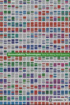 Neural [book review] edited by Dietmar Offenhuber, Katja Schechtner – Accountability Technologies: Tools for Asking Hard Questions http://neural.it/2014/05/edited-by-dietmar-offenhuber-katja-schechtner-accountability-technologies-tools-for-asking-hard-questions/