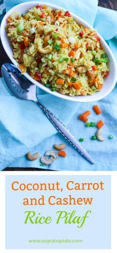 Coconut Carrot and Cashew Rice Pilaf is a flavorful and easy-to-make side dish perfect any night of the week. You'll love the flavors and colors in this rice pilaf!