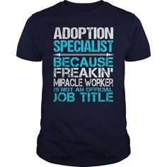 Awesome Tee For Adoption Specialist T-Shirts, Hoodies. BUY IT NOW ==► https://www.sunfrog.com/LifeStyle/Awesome-Tee-For-Adoption-Specialist-114561733-Navy-Blue-Guys.html?id=41382