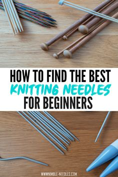 The best knitting needles for beginners. A detailed guide showing you the pros and cons of all the different needle types. From bamboo needles to sturdy carbon needles - you'll get all the answers you need. As you start out, you don't need an expensive interchangeable knitting needle set - you only need a couple of circula needles or single-point needles. FInd out which suits you best! #knitting #knit #dyi #makers Knitting Needle Sets, Easy Knitting, Knitting Patterns, Knitting Supplies, Knitting Projects, Interchangeable Knitting Needles, Learn How To Knit, Dyi, Helpful Hints