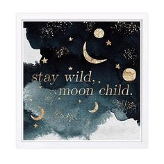 """""""stay Wild Moon Child"""" 13"""" Framed Wall Art Black - Showcase some color to your walls with the """"Stay Wild Moon Child"""" Framed Wall Art. With a picturesque night sky and beautiful typography design on the face, this art piece is the perfect finishing touch to your home decor."""