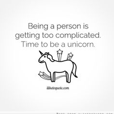 For when your relationships get a bit too complicated. || #unicorns