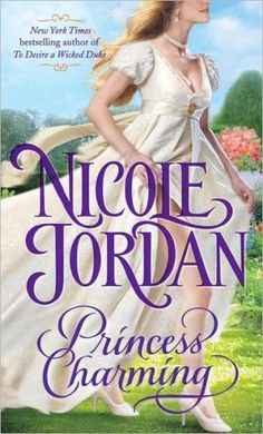 Princess Charming by Nicole Jordan(Legendary Lovers Series, book 1)