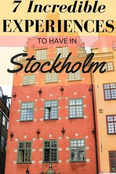 Hopefully these seven incredible experiences to have in Stockholm will inspire you to stop waiting and book your next trip. #Swedentravel