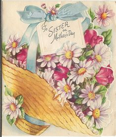 To sister on Mother's Day. #vintage #Mothers_Days #holidays #cards