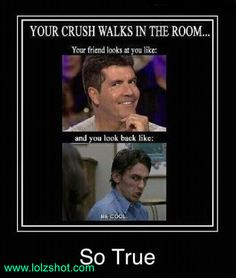 When your crush walks in the room..and....