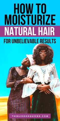 Looking for the Best Way to Moisturize Natural Hair? Here are some effective ways to hydrate and moisturize natural hair! Learn what to use to moisturize natural hair and how to properly moisturize natural hair. There are many ways to moisturize natural hair but these steps to moisturize natural hair daily will refresh you! #moisturizenaturalhair #naturalhair #haircare #hairtips